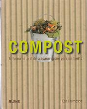 COMPOST LA FORMA NATURAL DE PREPARAR ABONO PARA SU HUERTO  9788480768252
