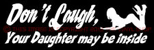 "Van Fans ""Don't Laugh, Your Daughter Might Be Inside"" funny decal sticker VANS !"