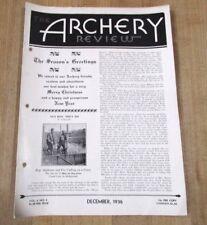 Vintage Archery Review December 1936 Vol 6 No 5 >