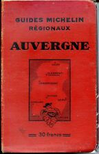 GUIDE MICHELIN REGIONAUX - AUVERGNE 1932 - 1933