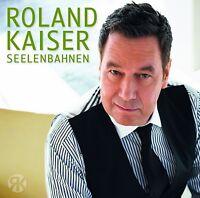 ROLAND KAISER - SEELENBAHNEN  CD NEU