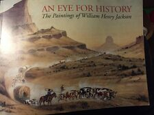 An Eye For History The Paintings Of William Henry Jackson