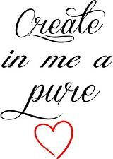 Create in Me a Pure Heart Wall lettering Mural Vinyl Decal Bible Verse 13x18