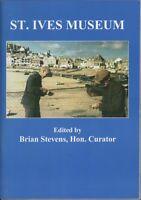 St Ives Museum. Brian Stevens, Hon Curator. c.2002 A4.957