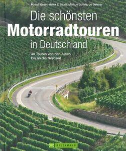 Geser: Die schönsten Motorradtouren Deutschland, 40 Touren Motorrad-Routen/Buch