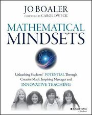 Mathematical Mindsets: Unleashing Students' Potential through Creative Math, I..
