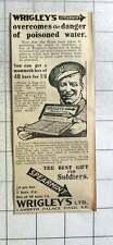 1915 Wrigley's Spearmint Gum Overcomes The Danger Of Poisoned Water