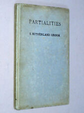 PARTIALITIES - Ida Sutherland Groom (1st Ed 1926) inscribed by Author to brother