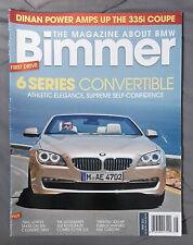 BIMMER BMW MAGAZINE 2011 MAY #98 6 SERIES 335i M1 M M3 E92 E90 E46 E36 F13 E24