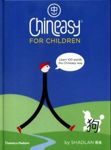 Chineasy for Children: Learn 100 Words, Hsueh, ShaoLan