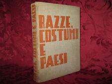 Libro Illustrato 1937 Razze Costumi e Paesi Lina Montalti Editoriale Moderno