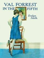 EVELYN SMITH:-  Val Forrest in the Fifth