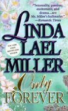 Only Forever by Linda Lael Miller (1995, Paperback)
