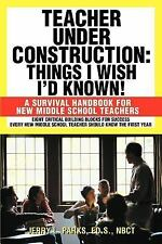 Teacher Under Construction: Things I Wish Id Know