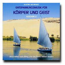 CD Entspannungsmusik für Körper und Geist - Ausgabe 2 (Abschalten vom Alltag)
