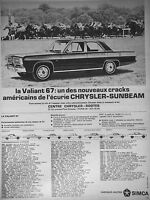 PUBLICITÉ DE PRESSE 1966 SIMCA CHRYSLER SUNBEAM LA VALIANT 67 - CHRYSLER-ROOTES