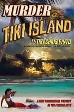 Murder on Tiki Island : A Noir Paranormal Mystery in the Florida Keys by Tiki...