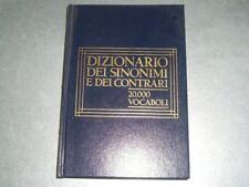 DIZIONARIO DEI SINONIMI E DEI CONTRARI - 20000 VOCABOLI  'N'