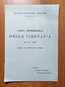 ISTITUTO GEOGRAFICO MILITARE 1925 CARTA TOPOGRAFICA DELLA CIRENAICA 1:50000