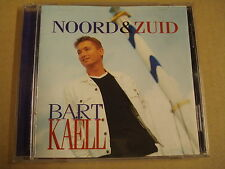 CD / BART KAËLL - NOORD & ZUID