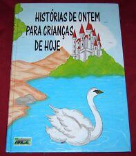 HISTORIAS DE ONTEM PARA CRIANCAS DE HOJE / JACINTA LOPES