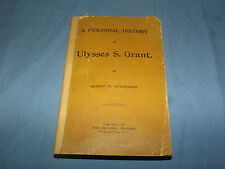 VINTAGE 1898 PERSONAL HISTORY of ULYSSES S GRANT 32 ENGRAVINGS 6 MAPS BOOK
