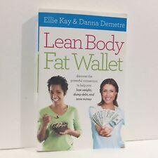 Lean Body, Fat Wallet Discover the Powerful Connection to Help You Lose Weight