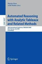 Automated Reasoning with Analytic Tableaux and Related Methods : 18th...