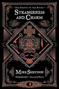 Strangeness and Charm: 3 (Courts of the Feyre), Very Good Books