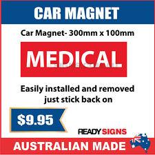 MEDICAL - Car Magnet 300mm x 100mm - Australian Made
