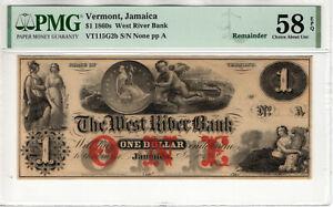1860 $1 WEST RIVER BANK JAMAICA VERMONT OBSOLETE REMANDER NOTE PMG CH AU 58 EPQ