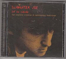 SLAUGHTER JOE - ze do caixao CD