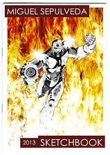Miguel Sepulveda Signed Sketchbook 2013 Nova Batman Superman - NEW Comic Art