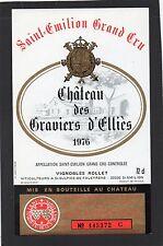 SAINT EMILION GC ETIQUETTE CHATEAU DES GRAVIERS D' ELLIES 1976 72 CL §19/03/16§