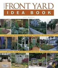 Taunton's Front Yard Idea Book: How to Create a Welcoming Entry and Expand Your