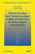 Mathématiques et Applications: Elements d'analyse pour l'etude de quelques...