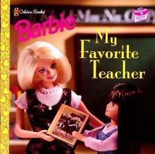 My Favorite Teacher (Barbie, Career Studies) by Diane Muldrow