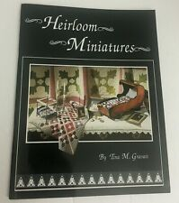 Heirloom Miniatures Quilts Paperback Book by Tina M. Gravatt Signed 1996