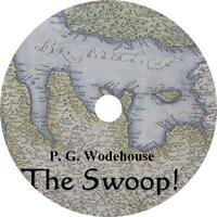 The Swoop!, P. G. Wodehouse Armies Invasion of England Audiobook on 1 MP3 CD
