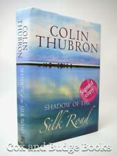 COLIN THUBRON signed Shadow of the Silk Road 1st/4th HB DW 2006 Central Asia