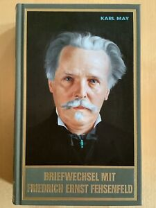 Buch Karl May - Band 91 - Briefwechsel mit Friedrich Ernst Fehsenfeld