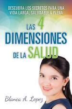 Las 4 Dimensiones de la Salud: Descubra los Secretos para una Vida Larga, Saluda