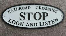 RAILROAD CROSSING STOP LOOK & LISTEN ~CAST IRON RAILWAY WALL SIGN. New.