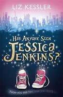 Has Anyone Seen Jessica Jenkins?, Kessler, Liz , Good   Fast Delivery