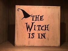 THE WITCH IS IN Rustic wood sign 8997744a7adc