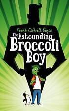 The Astounding Broccoli Boy by Frank Cottrell Boyce (Hardback, 2015)