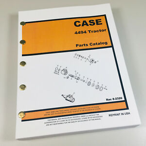 CASE 4494 TRACTOR PARTS MANUAL CATALOG SCHEMATIC EXPLODED VIEWS BOOK