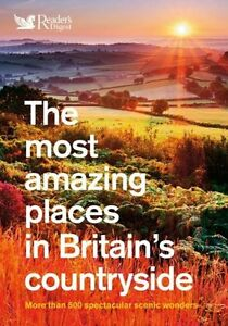 The Most Amazing Places to Visit in Britain's Countryside,