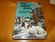 The Gold Race Alexander Scharbach signed 1st ed 1956 Dodd, Mead Gerald McCann