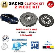 FOR FORD S-MAX WA6 1.8 TDCi 125bhp 2006-ON SACHS 2 PIECE CLUTCH KIT OE QUALITY